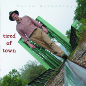 Tired of Town - CD Cover